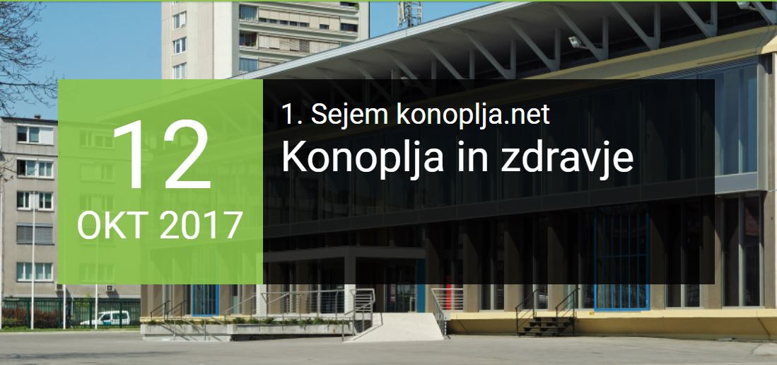Konoplja & Zdravje (Hemp & Health) fair, Ljubljana, Slovenia, 12-15 Oct 2017,
